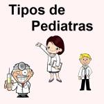 Tipos de Pediatras
