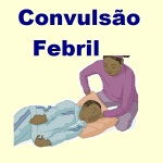 Convulsão com Febre