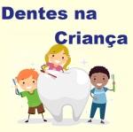 Dentes na Infância